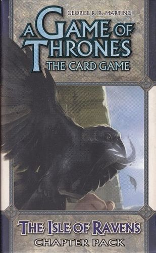 A Game of Thrones LCG: The Isle of Ravens (Chapter Pack)
