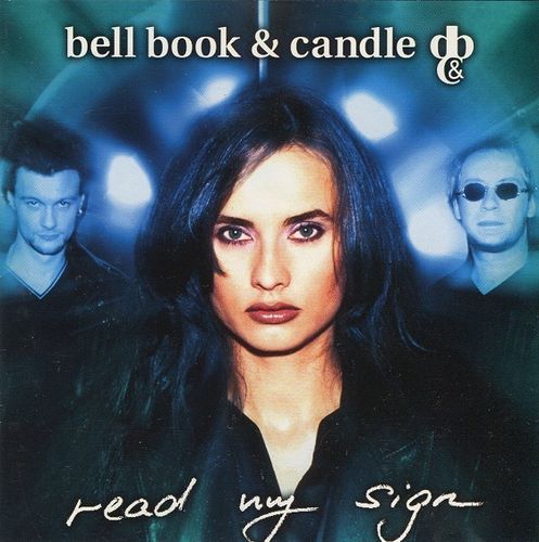 Bell Book & Candle: Read my Sign (CD)