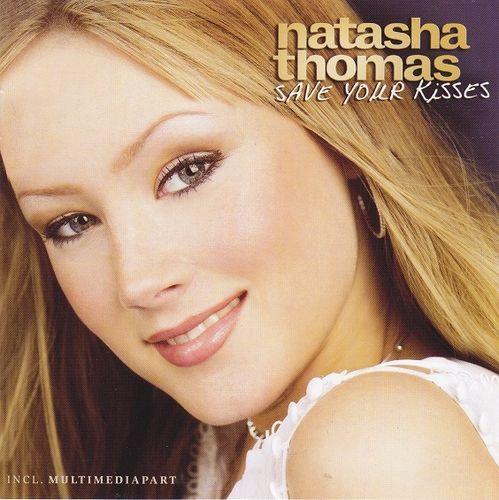 Natasha Thomas - Save your Kisses (CD)